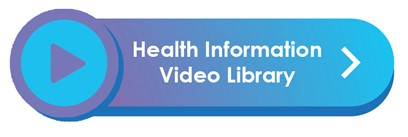 Health Information Video Library